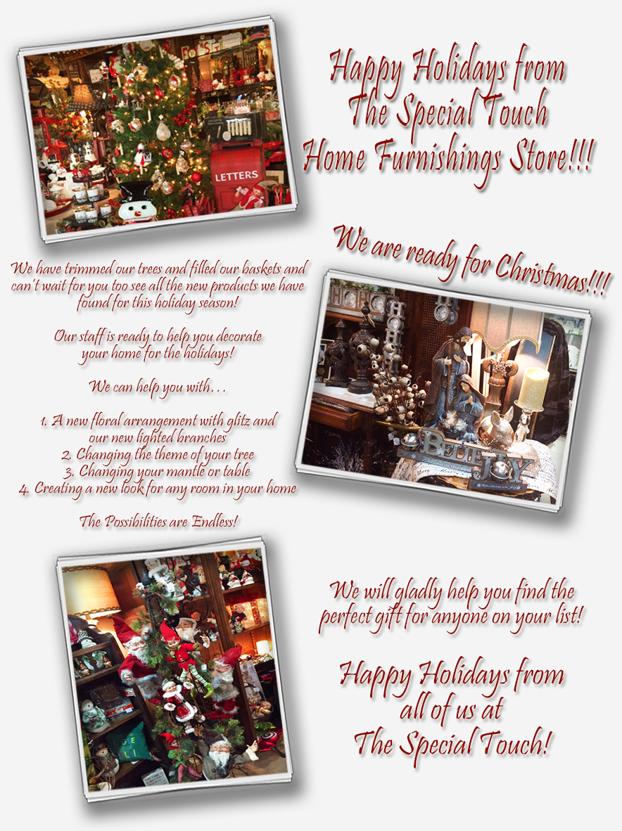 Happy Holidays from The Special Touch Home Furnishings Store!